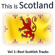 This Is Scotland, Vol. 1: Best Scottish Tracks