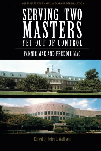 serving-two-masters-yet-out-of-control-fannie-mae-and-freddie-mac