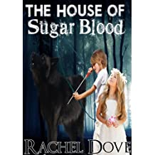 The House of Sugar Blood