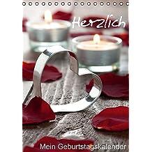 Herzlich-Mein Geburtstagskalender (Tischkalender immerwährend DIN A5 hoch): 12 herzliche Motive für das ganze Jahr. (Tischkalender, 14 Seiten) ... [Kalender] [Oct 13, 2013] Gissemann, Corinna