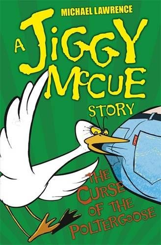 The Curse of the Poltergoose (Jiggy McCue)