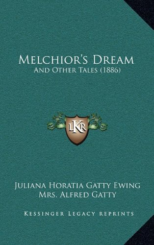 Melchior's Dream: And Other Tales (1886)