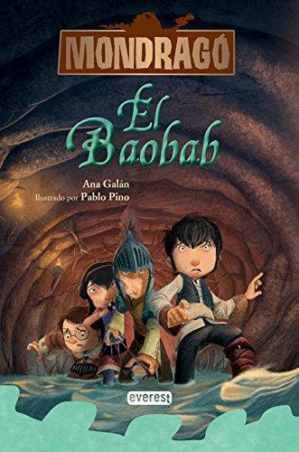 Mondragó. El baobab. Libro 3 (Mondrago) por Galán  Ana