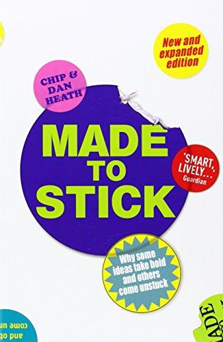Buchseite und Rezensionen zu 'Made to Stick: Why some ideas take hold and others come unstuck' von Chip Heath