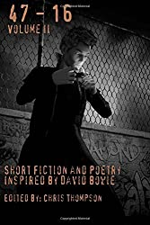 47 - 16: Short Fiction and Poetry Inspired by David Bowie: Volume 2