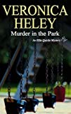 Murder in the Park (Ellie Quicke Mysteries)