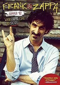 Frank Zappa - Summer 82: When Zappa Came To Sicily