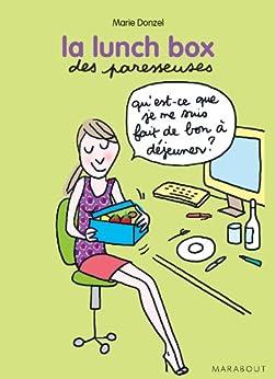 La lunch box des Paresseuses (Vie quotidienne) par [Donzel, Marie]