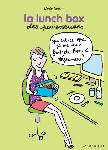 La lunch box des Paresseuses (Vie quotidienne) par Marie Donzel