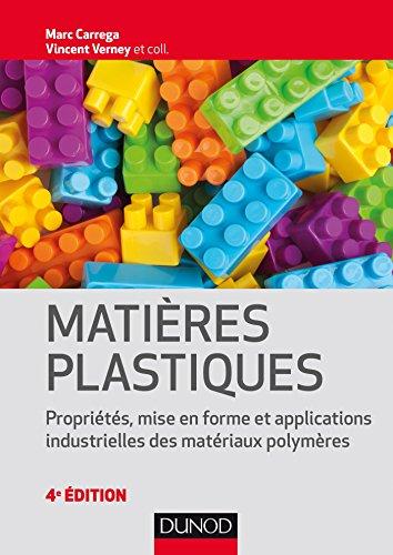 Matières plastiques - 4e éd. (Mécanique et matériaux)