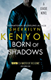 Born Of Shadows: Number 4 in series (League Series)