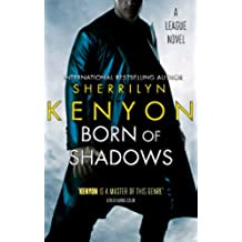 Born Of Shadows: Number 4 in series (League Series) (English Edition)