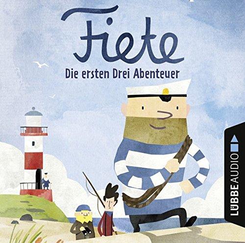 Fiete - Die ersten drei Abenteuer () Lübbe Audio 2017
