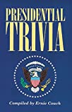 Presidential Trivia by Ernie Couch (1996-02-28)
