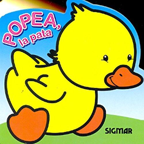 Popea, la pata/Popea, the Duck (Traviesos/Mischievous)