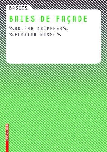 Basics Baies et fenêtres par Roland Knippner