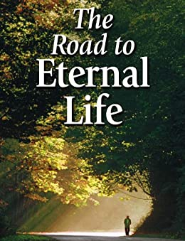 The Road to Eternal Life (English Edition) von [United Church of God]