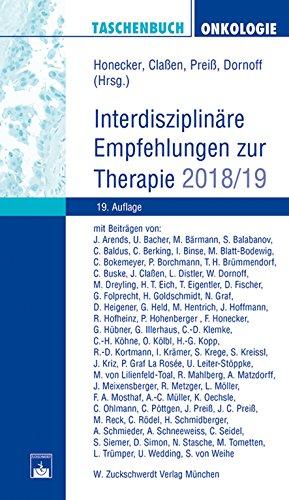 Taschenbuch Onkologie: Interdisziplinäre Empfehlungen zur Therapie 2018/2019