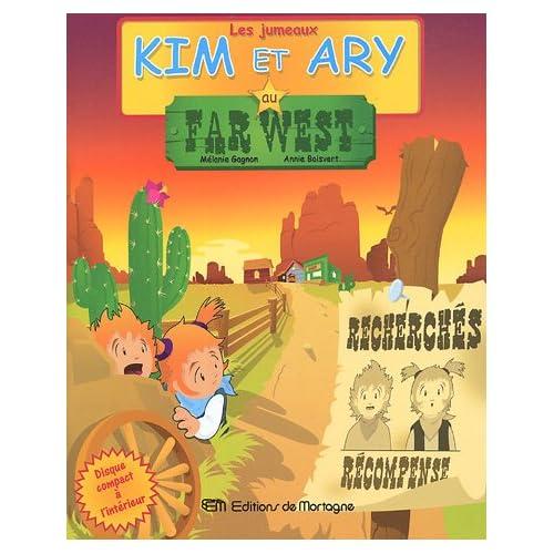 Les jumeaux Kim et Ary, Tome 3 : Au Far West (1CD audio)