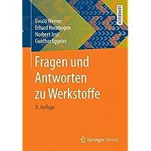 Fragen und Antworten zu Werkstoffe (Springer-Lehrbuch)