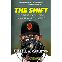 The Shift: The Next Evolution in Baseball Thinking (English Edition)