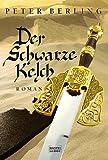 Der schwarze Kelch - Peter Berling