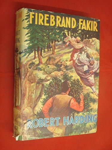 fakir robert Firebrand Fakir by Robert Harding