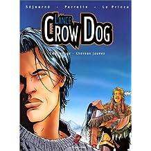 Lance Crow Dog. Coeur rouge - Cheveux jaunes