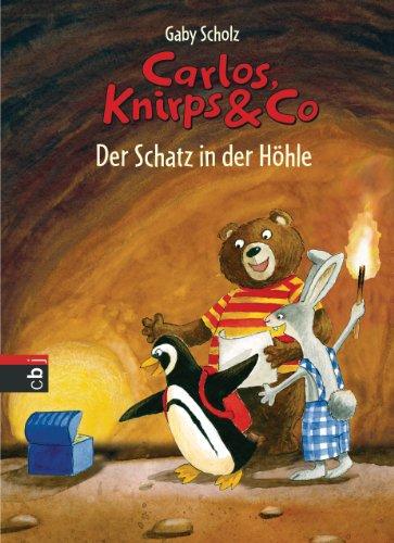 carlos-knirps-co-der-schatz-in-der-hhle-die-carlos-knirps-co-reihe-2-german-edition