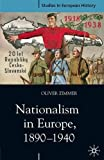 Nationalism in Europe, 1890-1940 (Studies in European History)