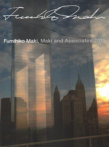 Fumihiko Maki Maki And Associates 2015 by edited (2015-12-09)