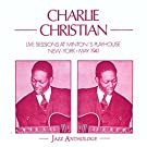Live Sessions at Minton's Playhouse N.Y.- May 1941 by Charlie Christian (1995-09-19)