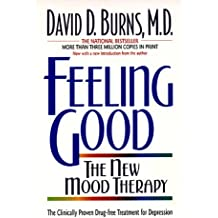 Feeling Good: The New Mood Therapy
