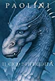 Il Ciclo dell'Eredità: Eragon / Eldest / Brisingr / Inheritance