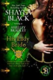 His Lady Bride: Volume 1 (Brothers in Arms)