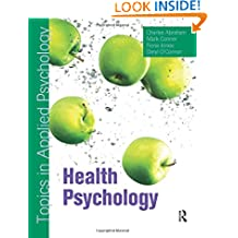 Health Psychology: Topics in Applied Psychology (TAP)