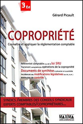 Coproprit 3e dition : Connatre et appliquer la rglementation comptable