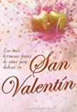 Libros PDF Las mas hermosas frases de amor para dedicar en San Valentin The Most Beautiful Love Phrases to dedicate on Saint Valentines (PDF y EPUB) Descargar Libros Gratis