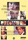 Dictionnaire international des acteurs du cinéma. : Edition 2002 par Dureau
