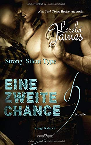 Strong Silent Type - Eine zweite Chance: Novelle (Rough Riders)
