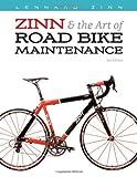 Zinn & the Art of Road Bike Maintenance by Lennard Zinn (2009-06-01)