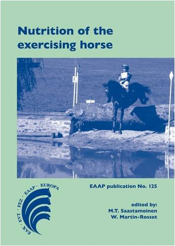 Nutrition of the Exercising Horse (EAAP Publications)