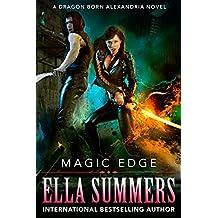 Magic Edge (Dragon Born Alexandria Book 1) (English Edition)