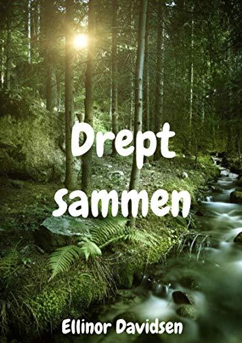 Drept sammen (Norwegian Edition) por Ellinor Davidsen