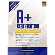 A+ Certification: The Complete Video Course
