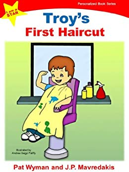 Troys First Haircut (I am a STAR Personalized Book Series)