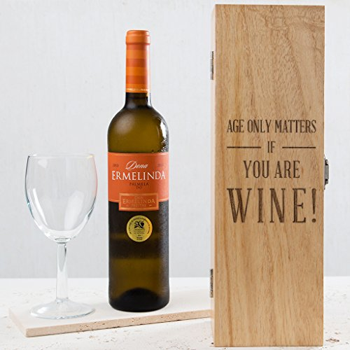 Engraved Wooden Wine Box - Funny Birthday Gift for Men and Women - Age ONLY Matters IF You are Wine - (Wine Bottle NOT Included)