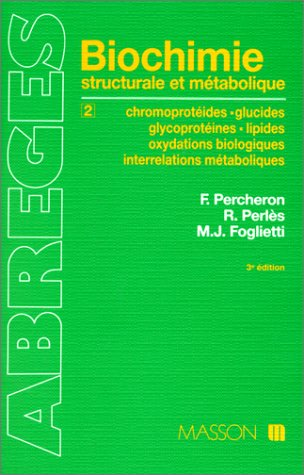 Abrégé de biochimie structurale et métabolique, tome 2