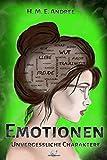 Emotionen ? Unvergessliche Charaktere (SchreibManier: Alchemie des Schreibens, Band 1) -