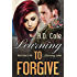 Learning to Forgive (The Learning Series Book 3)